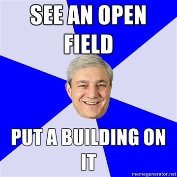 SEE-AN-OPEN-FIELD-PUT-A-BUILDING-ON-IT